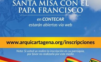 Inscripciones para la Misa del Papa Francisco que se realizará en Terminal Contecar