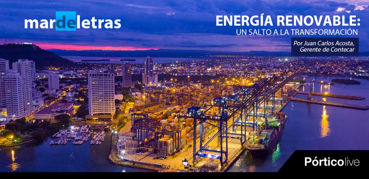 Energías renovables: un salto a la transformación