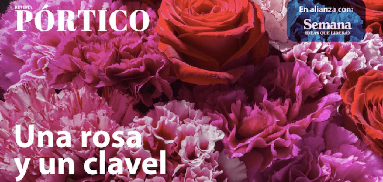 Una rosa y un clavel revista portico